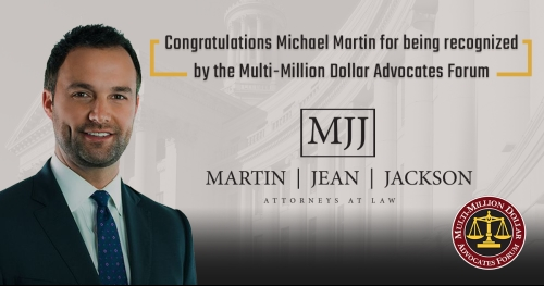 Attorney Michael Martin Recognized by Multi-Million Dollar Advocate Forum